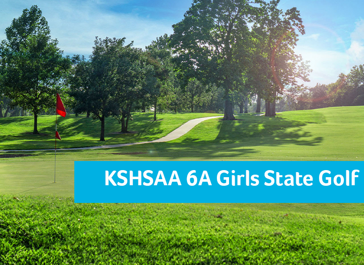 Event Promo Photo For KSHSAA 6A State Girls Golf Championship